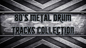 80's Metal Drum Tracks Collection