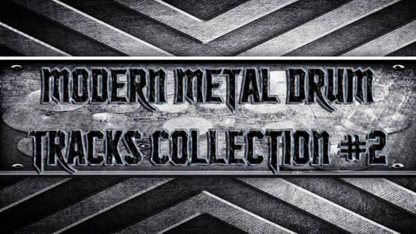 Modern Metal Drum Tracks Collection #2