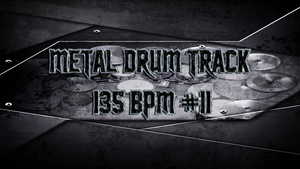 Metal Drum Track 135 BPM #11 - Preset 2.0