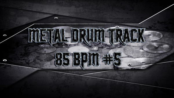 Metal Drum Track 85 BPM #5 - Preset 2.0
