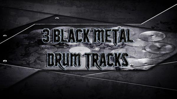 3 Black Metal Drum Tracks - Preset 2.0