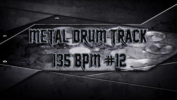 Metal Drum Track 135 BPM #12 - Preset 2.0
