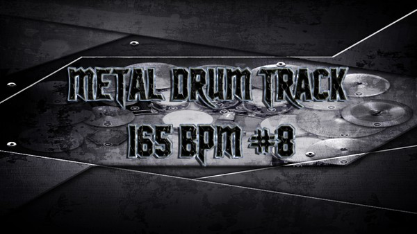 Metal Drum Track 165 BPM # 8 - Preset 2.0