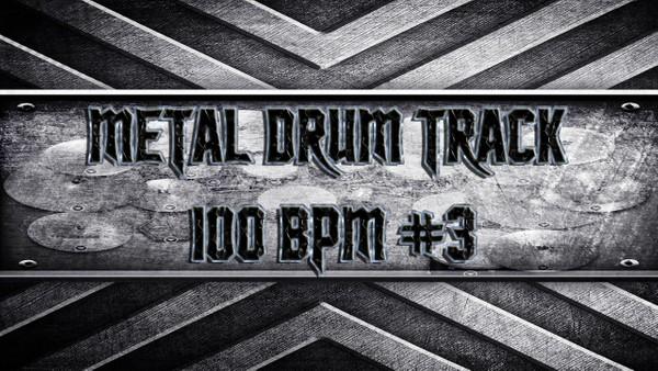 Metal Drum Track 100 BPM #3