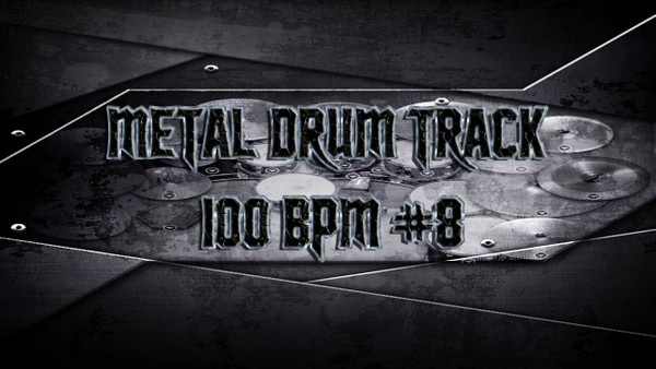 Metal Drum Track 100 BPM #8 - Preset 2.0