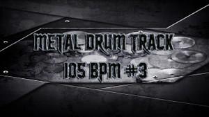 Metal Drum Track 105 BPM #3 - Preset 2.0