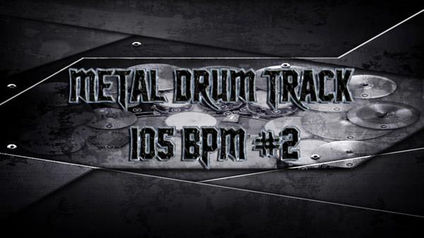 Metal Drum Track 105 BPM #2 - Preset 2.0