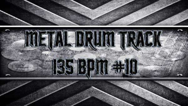 Metal Drum Track 135 BPM #10