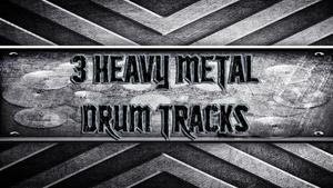 3 Heavy Metal Drum Tracks