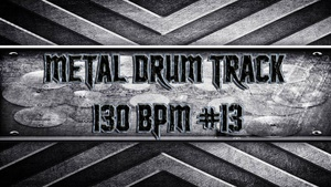 Metal Drum Track 130 BPM #13