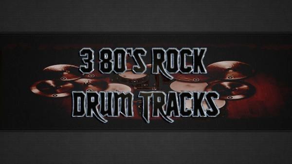3 80's Rock Drum Tracks