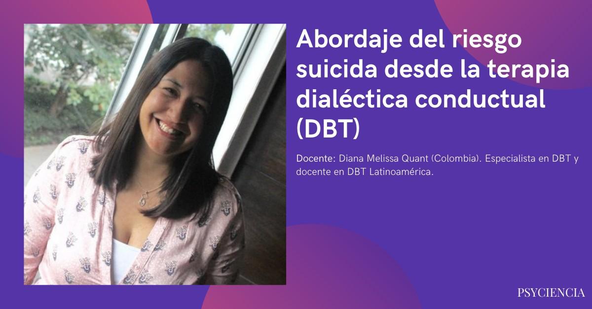 Terapia dialéctica conductual (DBT) para el abordaje de riesgo suicida