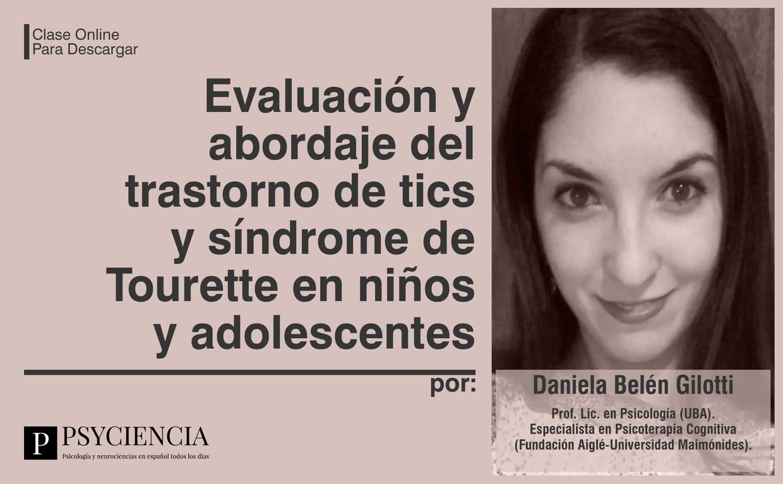 Evaluación y abordaje del trastorno de tics y síndrome de Tourette en niños y adolescentes
