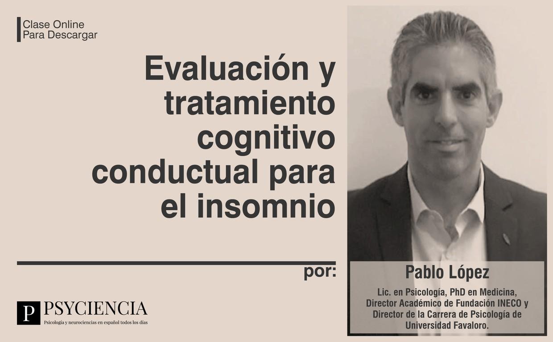 Evaluación y tratamiento cognitivo conductual para el insomnio
