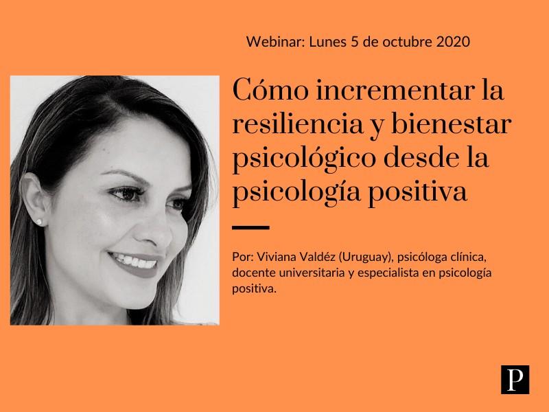 Cómo incrementar la resiliencia y bienestar psicológico desde la psicología positiva