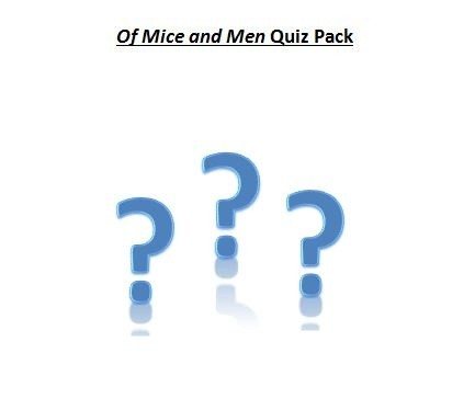 Of Mice and Men Quiz Pack