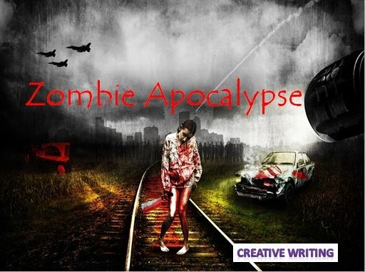 Zombie Apocalypse - Creative Writing Lesson