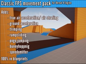 classic fps movement pack v1.15 - 100% blueprint air acceleration and bunnyhopping