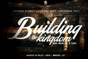 Western District Men's Coference 2015  Building the Kingdom 3-20-15am