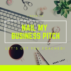 NAIL MY BUSINESS PITCH