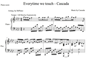 Everytime We Touch - Cascada (PIANO SHEET)