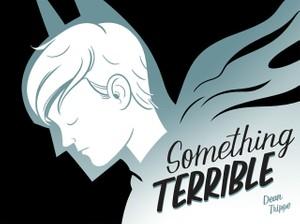 Something Terrible - Digital Comic