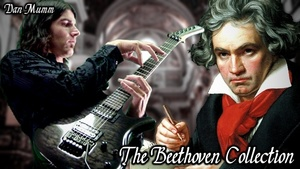 The Beethoven Collection - Classical Metal Songs, TABs and Backing Tracks - Dan Mumm