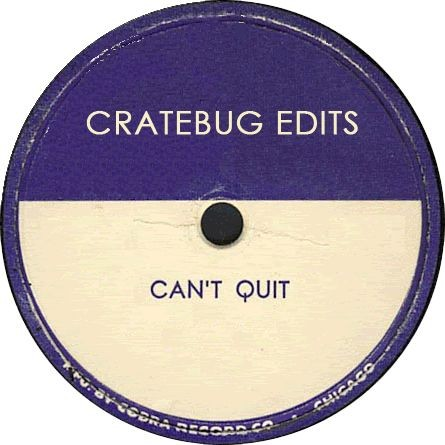 CAN'T QUIT (CRATEBUG'S SPECIAL HYBRID EDIT) // WAV