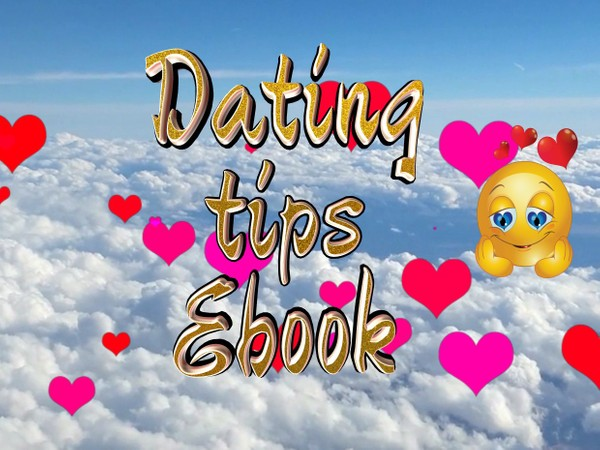 Dating tips.Content below