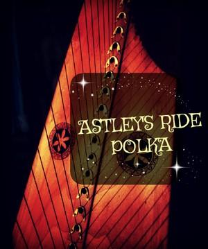 124-ASTLEY S RIDE POLKA PACK
