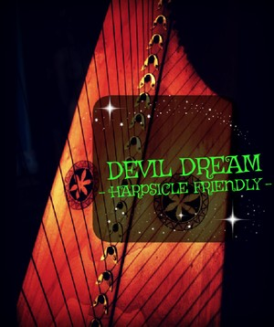 232-DEVIL S DREAM 27S - HARPSICLE FRIENDLY