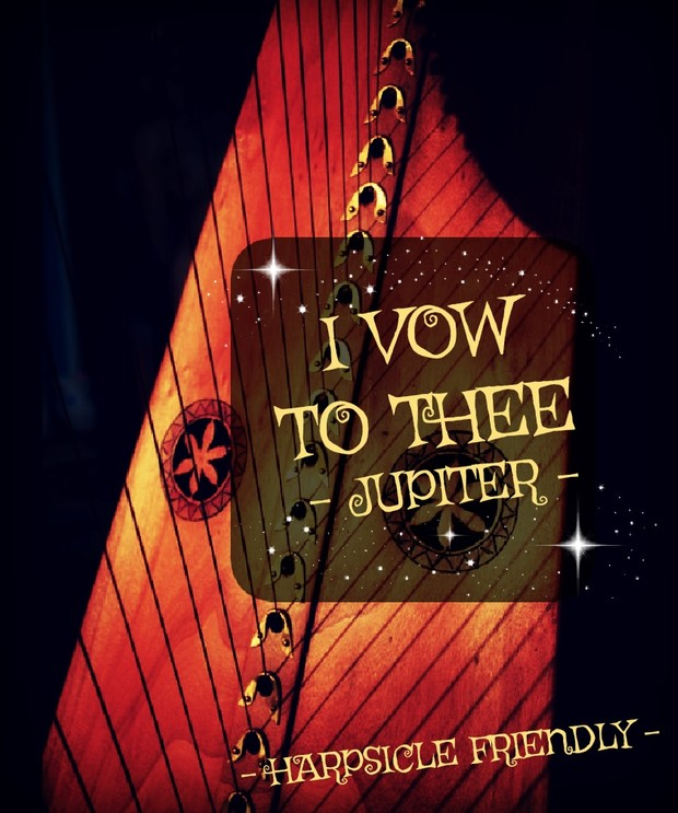 107 - I VOW TO THEE JUPITER  PACK -HARPSICLE FRIENDLY -