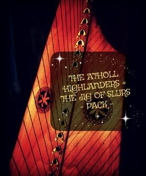 116-THE ATHOLL HIGHLANDERS JIG & THE JIG OF SLURS PACK