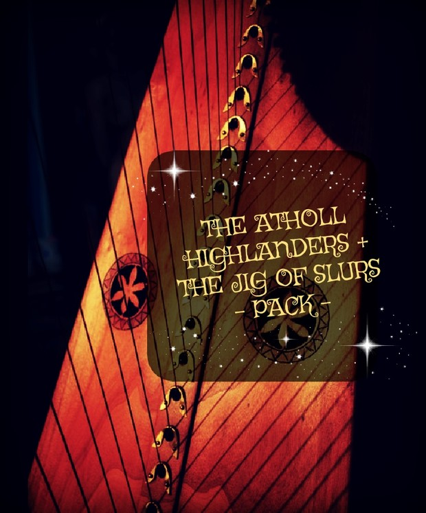 116-THE ATHOLL HIGHLANDERS JIG & THE JIG OF SLURS PACK