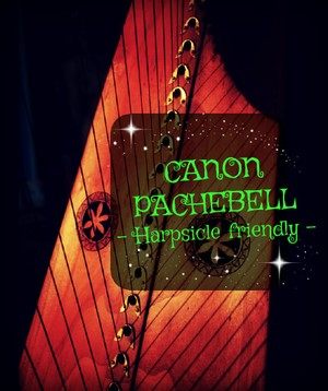 82-CANON PACHEBELL LEVER HARP - MUSCORE 2017 --HARPSICLE FRIENDLY -