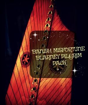120-BANISH MISFORTUNE AND THE BLARNEY PILGRIM PACK