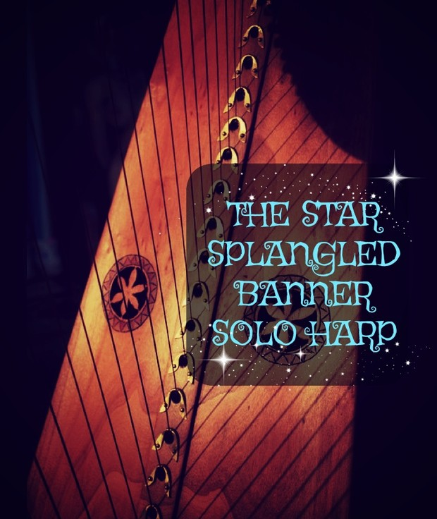 218-THE STAR SPLANGLED BANNER  SOLO HARP PACK