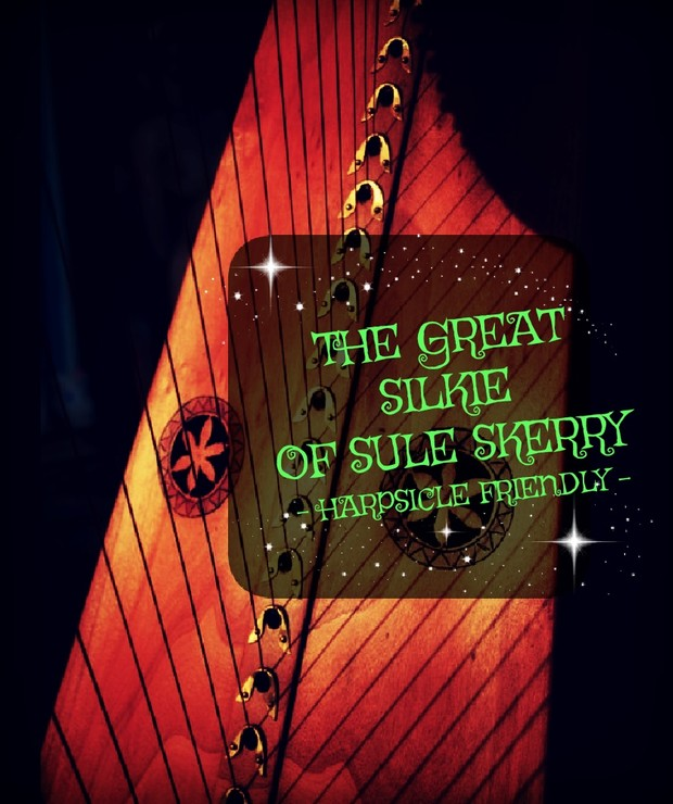 93-THE GREAT SILKIE OF SULE SKERRY PACK - HARPSICLE FRIENDLY -