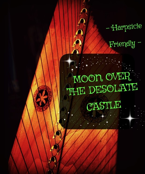 56-MOON OVER THE DESOLATE CASTLE PACK - HARPSICLE FRIENDLY -