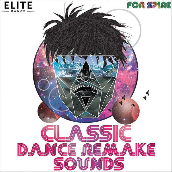 Classic Dance Remake Sounds For Spire