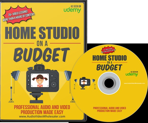 HOME STUDIO ON A BUDGET - PROFESSIONAL AUDIO & VIDEO PRODUCTION MADE EASY
