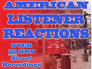 AMERICAN LISTENER REACTIONS - OVER 60 DRY STREET RECORDINGS FOR DJ'S/RADIO STATIONS