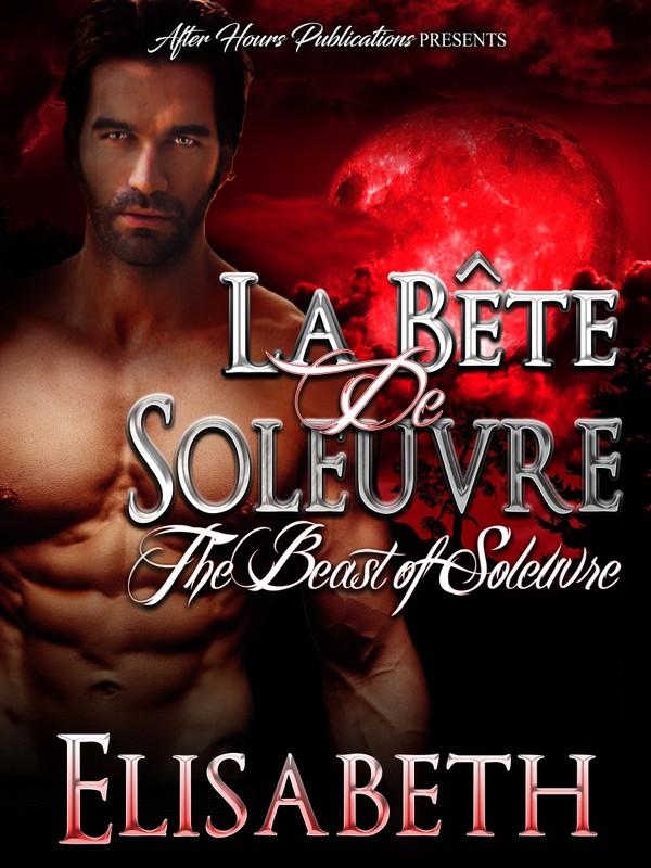 La Bête de Soleuvre: The Beast of Soleuvre (Epub)