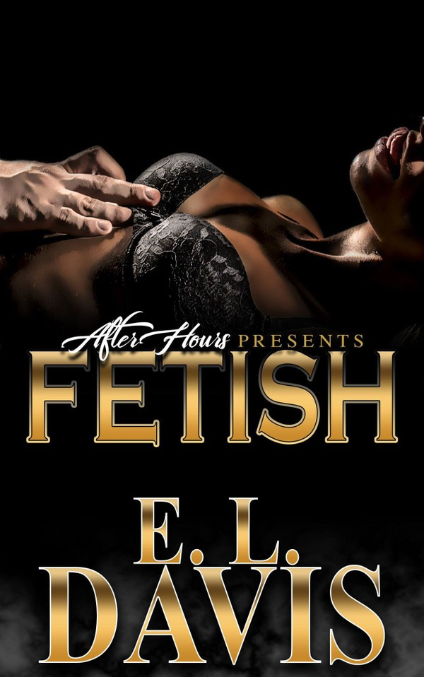 Fetish_By E.L. Davis
