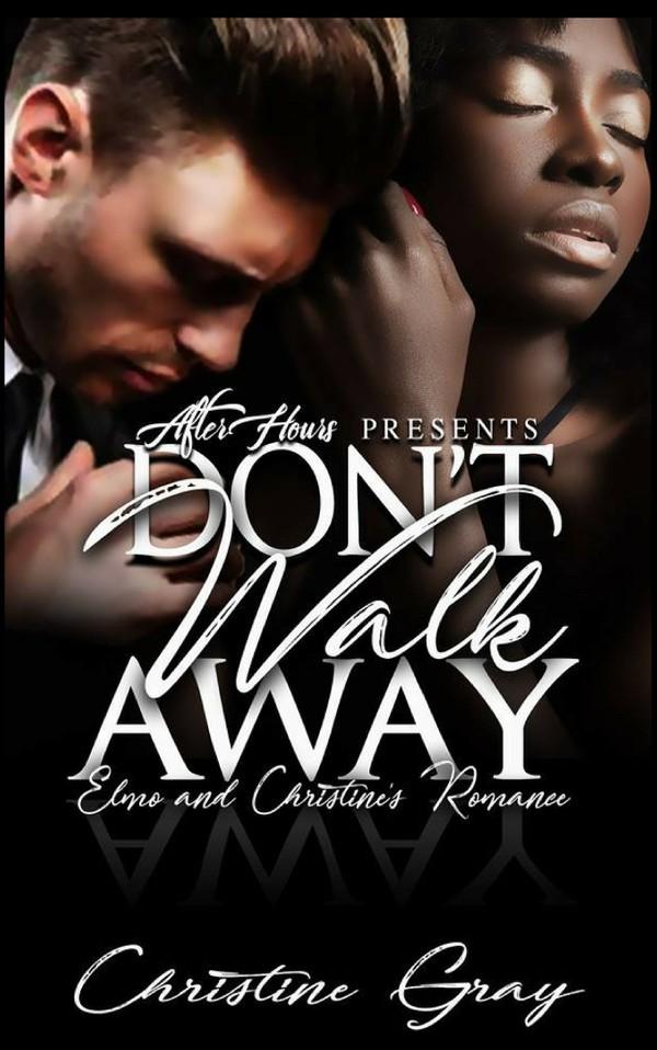 Don't Walk Away, By...Christine Gray