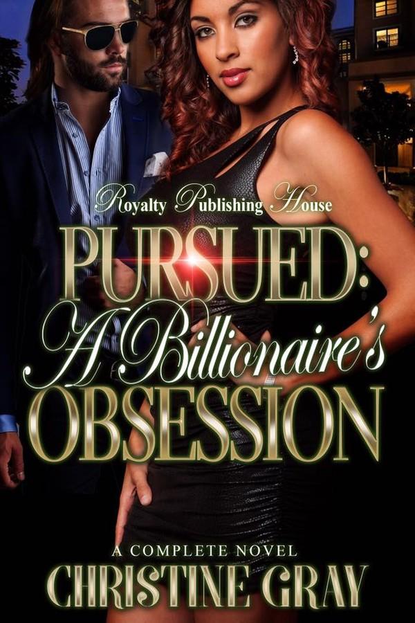 Pursued; A Billionaire Obsession (E-Reader/EPUB Version)