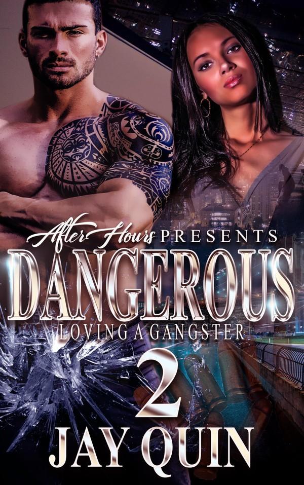 Dangerous 2; Loving The Gangster (Epub)
