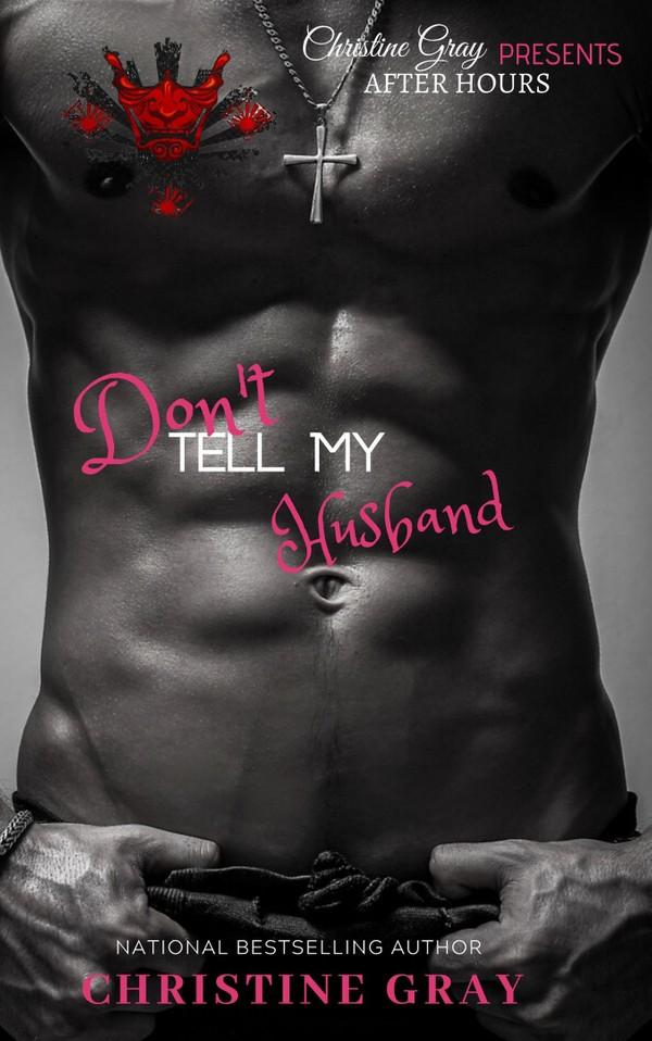 Don't Tell My Husband (Pdf/Mobile Version)