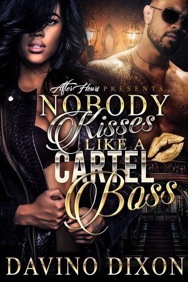 Nobody Kisses Like A Cartel Boss (Epub)