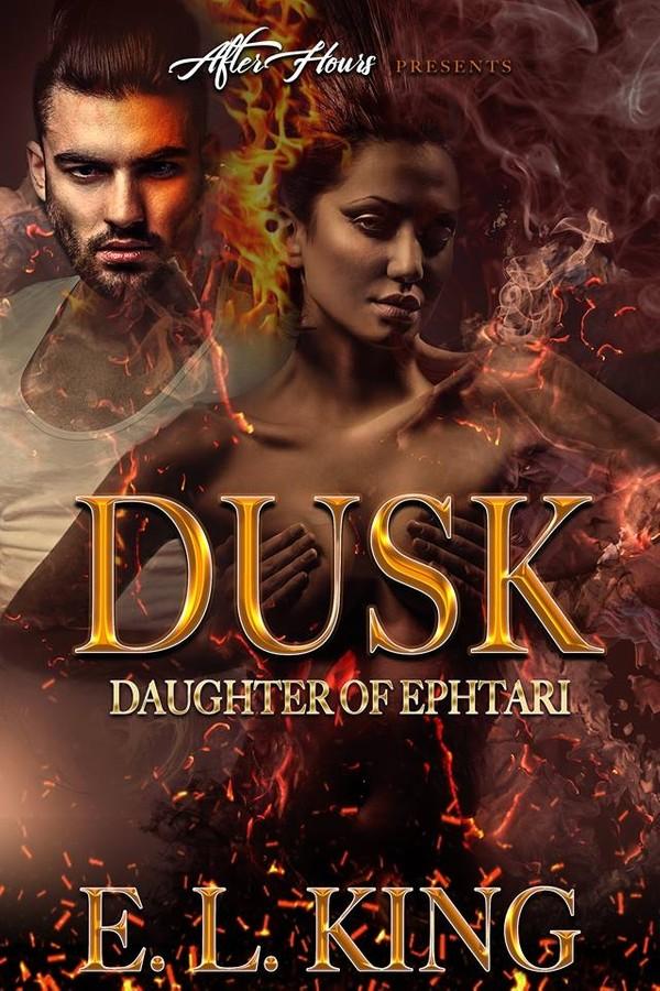 DUSK: DAUGHTER OF EPHTARI 1 & 2 Bundle_ By E.L. King (Epub)